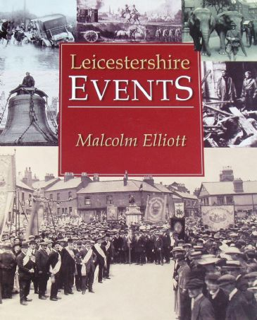 Leicestershire Events, by Malcolm Elliott